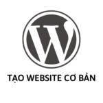 Cách Tạo Website Bằng Wordpress Cơ Bản