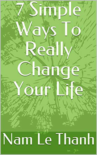 sách của Nam 7 simple ways to really change your life